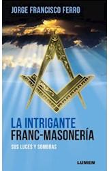 Papel LA INTRIGANTE FRANC-MASONERIA