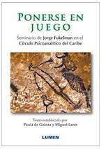Papel PONERSE EN JUEGO. SEMINARIO DE JORGE FUKELMAN