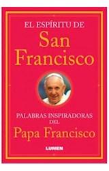 Papel ESPIRITU DE SAN FRANCISCO PALABRAS INSPIRADORAS DEL PAPA FRANCISCO (RUSTICO)