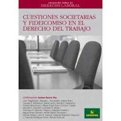Libro Cuestiones Societarias Y Fideicomiso En El Derecho Del Trabajo