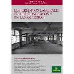 Libro Los Creditos Laborales En Los Concursos Y En Las Quiebras