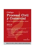 Papel CODIGO PROCESAL CIVIL Y COMERCIAL DE LA PROVINCIA DE BU  ENOS AIRES 2014 (INCLUYE CD)