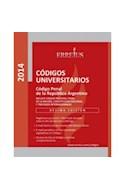 Papel CODIGO PENAL DE LA REPUBLICA ARGENTINA (CODIGOS UNIVERS  ITARIOS) INCLUYE CODIGO PROCESAL PE