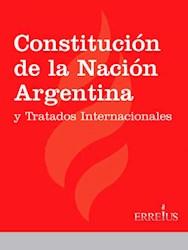 Libro Constitucion De La Nacion Argentina Y Tratados Internacionales