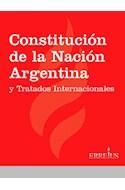 Papel CONSTITUCION DE LA NACION ARGENTINA Y TRATADOS INTERNACIONALES (RUSTICA)