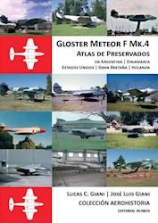 Libro Gloster Meteor F Mk. 4. Atlas De Preservados