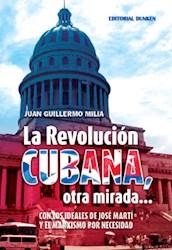 Libro La Revolucion Cubana  Otra Mirada