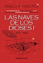 Libro Las Naves De Los Dioses I