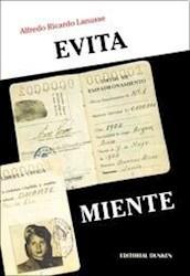 Libro Evita Miente . La Verdadera Historia Del Voto Femenino