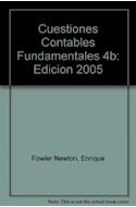 Papel CUESTIONES CONTABLES FUNDAMENTALES (4 EDICION) RUSTICA