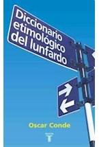 Papel DICCIONARIO ETIMOLOGICO DEL LUNFARDO