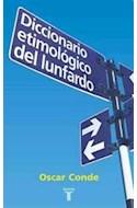 Papel DICCIONARIO ETIMOLOGICO DEL LUNFARDO (RUSTICO)