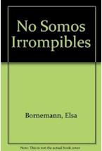 Papel NO SOMOS IRROMPIBLES