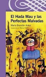 Papel Hada Mau Y Las Perfectas Malvadas, El