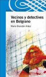 Papel Vecinos Y Detectives En Belgrano - Azul