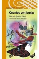 Papel CUENTOS CON BRUJAS (SERIE NARANJA) (10 AÑOS)