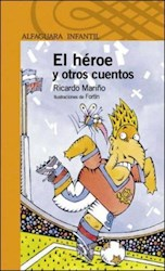 Papel Heroe Y Otros Cuentos, El - Naranja