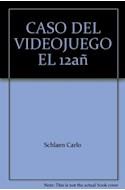 Papel CASO DEL VIDEO JUEGO (SERIE AZUL) (12 AÑOS) (RUSTICA)