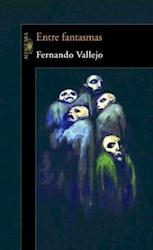 Libro Entre Fantasmas
