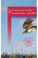 Papel TURNO DEL ESCRIBA (PREMIO ALFAGUARA DE NOVELA 2005)