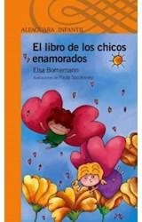Papel LIBRO DE LOS CHICOS ENAMORADOS (SERIE NARANJA) (10 AÑOS )