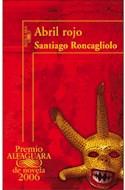 Papel ABRIL ROJO (PREMIO ALFAGUARA 2006)