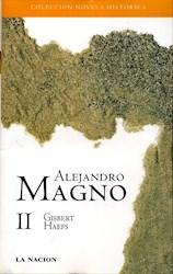 Papel Alejandro Magno La Nacion