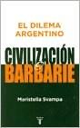 Papel Dilema Argentino, El Civilizacion O Barbarie