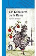 Papel CABALLEROS DE LA RAMA (SERIE AZUL) (12 AÑOS)