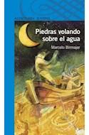 Papel PIEDRAS VOLANDO SOBRE EL AGUA (SERIE AZUL) (12 AÑOS)