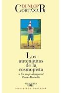 Papel AUTONAUTAS DE LA COSMOPISTA (BIBLIOTECA CORTAZAR)