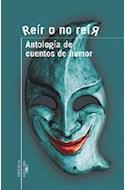 Papel REIR O NO REIR ANTOLOGIA DE CUENTOS DE HUMOR