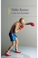 Papel LEY DE LA FEROCIDAD (COLECCION NARRATIVA HISPANICA) (RUSTICA)