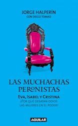 Papel Muchachas Peronistas, Las