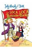 Papel LOCA LOCA BUSQUEDA DEL TESORO (JUDY MOODY & STINK)