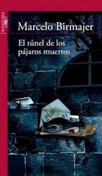 Papel Tunel De Los Pajaros Muertos, El