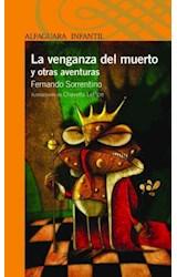 Papel VENGANZA DEL MUERTO Y OTRAS AVENTURAS (SERIE NARANJA) ( 10 AÑOS)