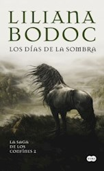 Libro 2. Los Dias De La Sombra  La Saga De Los Confines