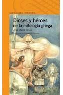 Papel DIOSES Y HEROES DE LA MITOLOGIA GRIEGA (SERIE NARANJA) (10 AÑOS)(10 A#OS)