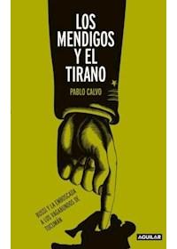 Papel Los Mendigos Y El Tirano