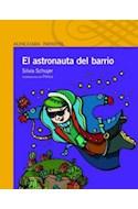 Papel ASTRONAUTA DEL BARRIO (SERIE AMARILLA) (6 AÑOS)