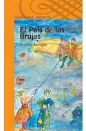 Papel PAIS DE LAS BRUJAS (SERIE NARANJA) (10 AÑOS) (RUSTICA)