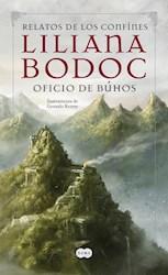 Libro Oficio De Buhos  Relatos De Los Confines