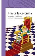 Papel HASTA LA CORONILLA (SERIE VIOLETA) (8 AÑOS)