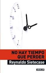 Libro No Hay Tiempo Que Perder