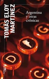 Libro Argentina Y Otras Cronicas