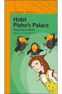 Papel HOTEL PIOHO'S PALACE (SERIE NARANJA) (10 AÑOS)