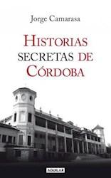 Libro Historias Secretas De Cordoba