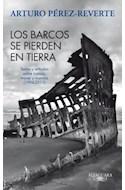 Papel BARCOS SE PIERDEN EN TIERRA TEXTOS Y ARTICULOS SOBRE BA  RCOS MARES Y MARINOS (1994-2011)