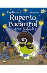 Papel RUPERTO ROCANROL Y OTRAS BOBADAS (RUSTICA)